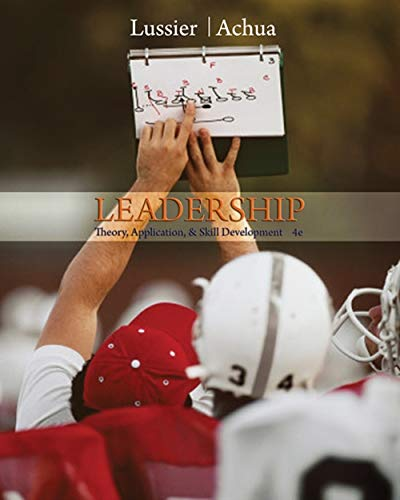 9780324596557: Leadership: Theory, Application, & Skill Development (with Bind-In InfoTrac Printed Access Card)