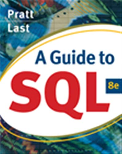 9780324597684: A Guide to SQL (Available Titles Skills Assessment Manager (SAM) - Office 2010)