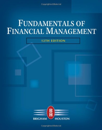 9780324597707: Fundamentals of Financial Management (with Thomson ONE - Business School Edition) (Available Titles CengageNOW)
