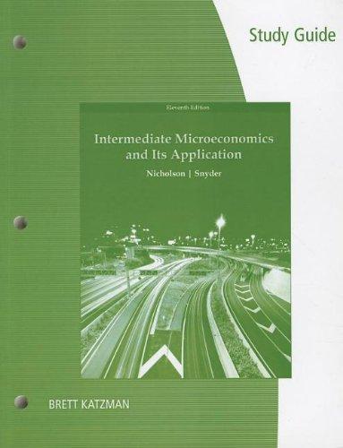 9780324599077: Study Guide for Nicholson/Snyder's Intermediate Microeconomics