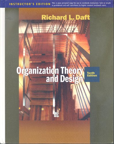 Richard Daft Organization Theory Design Edition Abebooks