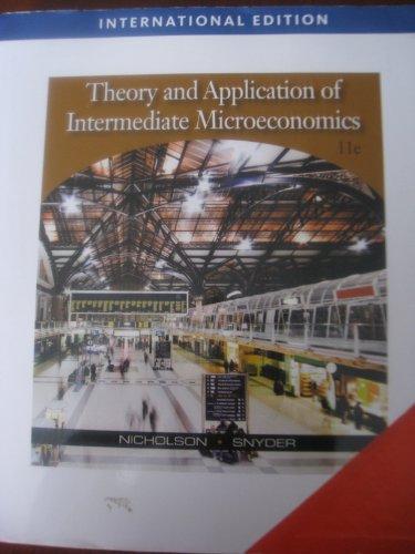 9780324599497: Theory and Application of Intermediate Microeconomics (11e)