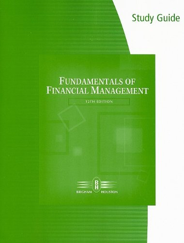 9780324601077: Study Guide for Brigham/Houston's Fundamentals of Financial Management, 12th
