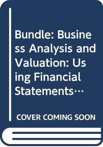 9780324611915: Bundle: Business Analysis and Valuation: Using Financial Statements, Text and Cases (with Thomson ONE Access), 4th + Microsoft Office Excel 2007 CourseNotes
