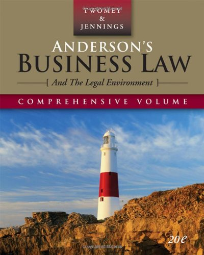 9780324638189: Anderson's Business Law and the Legal Environment, Comprehensive Edition (Anderson's Business Law & the Legal Environment: Comprehensive Volume)