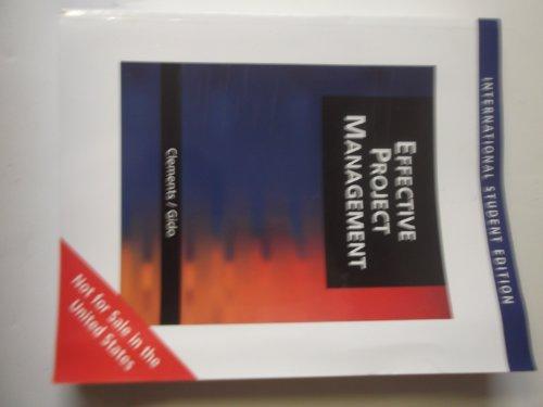 Effective Project Management: Clements, James P. ; Gido, Jack