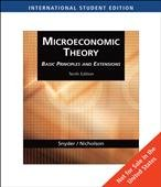 MICROECONOMIC THEORY BASIC PRINCIPLES and EXTENSIONS, International: SNYDER, Christopher; NICHOLSON,