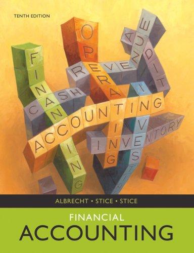 Financial Accounting: W. Steve Albrecht,