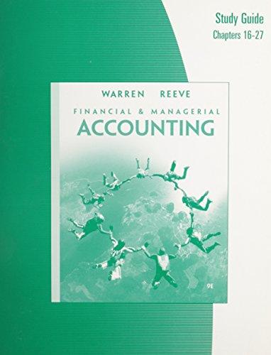 Study Guide, Chapters 16-27 for Warren/Reeve's Financial: Warren, Carl S.