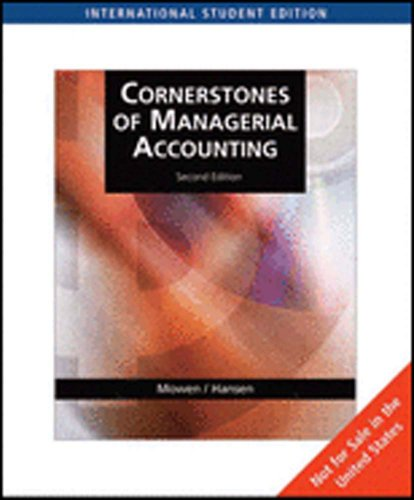 9780324648539: Cornerstones of Managerial Accounting (AISE)