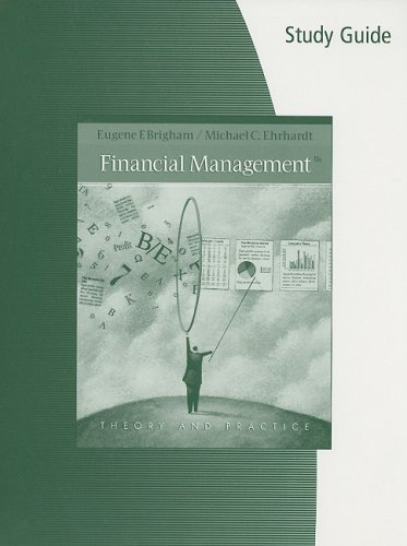 9780324649093: Study Guide for Brigham/Ehrhardt's Financial Management: Theory & Practice, 12th