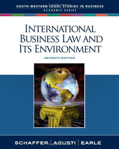 9780324649673: International Business Law and Its Environment (South-Western Legal Studies in Business Academic)