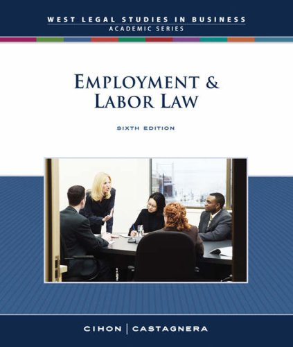 9780324649970: Employment and Labor Law