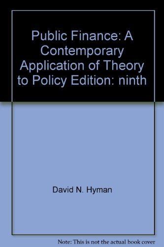 9780324652321: Public Finance : A Contemporary Application of Theory to Policy