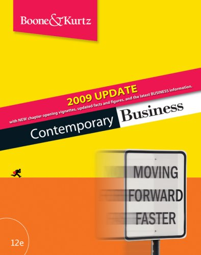 Contemporary Business 2009 Update (9780324653847) by Louis E. Boone; David L. Kurtz