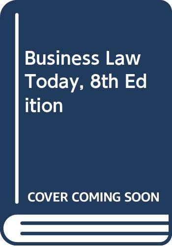 9780324654608: Business Law Today, 8th Edition