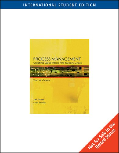 9780324654721: Process Management: Creating Value in the Supply Chain