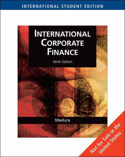 9780324655308: International Corporate Finance, International Edition (with World Map)