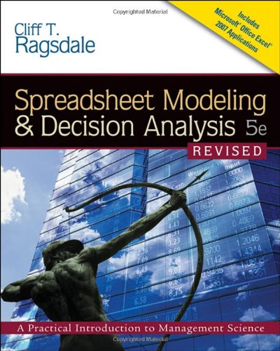 9780324656633: Spreadsheet Modeling & Decision Analysis: A Practical Introduction to Management Science, Revised (with Interactive Video Skillbuilder CD-ROM, ... 2007, Crystal Ball Pro Printed Access Card)