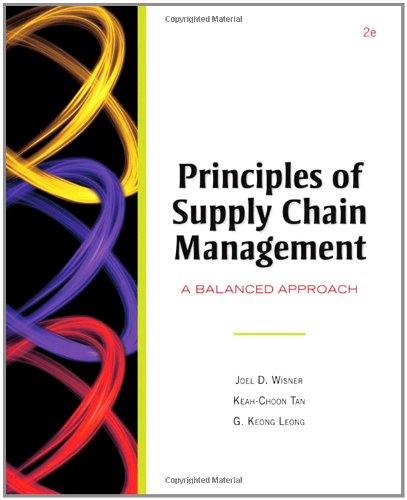 Principles of Supply Chain Management : A: Joel D. Wisner;
