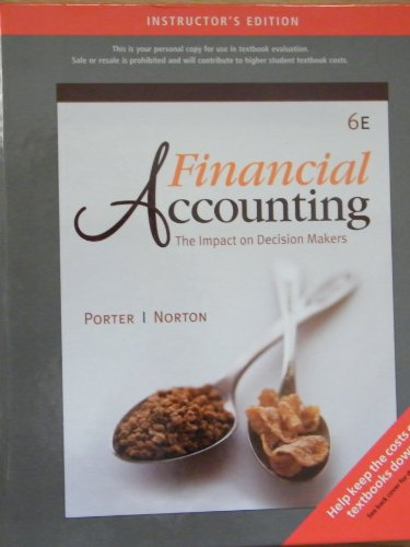 9780324658491: Financial Accounting: The Impact on Decision Makers (Instructor's Edition)