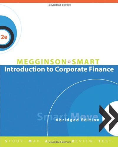 9780324658958: Introduction to Corporate Finance, Abridged Edition (with SMARTMoves Printed Access Card & Thomson ONE)