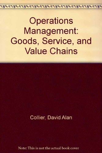 9780324659719: Operations Management: Goods, Service, and Value Chains (with CD-ROM and Crystal Ball Pro 2000) (Book Only)