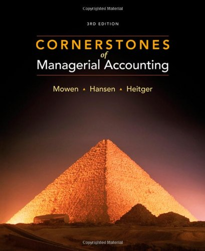 9780324660135: Cornerstones of Managerial Accounting