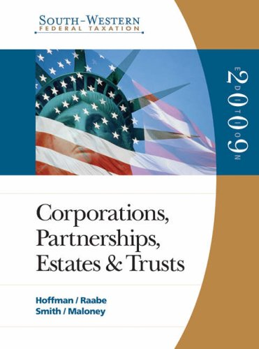 9780324660173: South-Western Federal Taxation: 2009 Corporations, Partnerships, Estates, and Trusts, Volume 2 - Book Only (SOFT WESTERN FEDERAL TAXATION CORPORATIONS, PARTNERSHIPS, ESTATES AND TRUSTS)