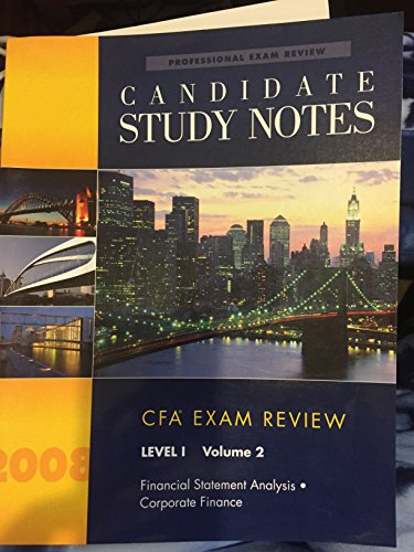 9780324660937: 2: Candidate Study Notes: CFA Exam Review, Level 1 : Financial Statement Analysis/Corporate Finance (Professional Exam Review)