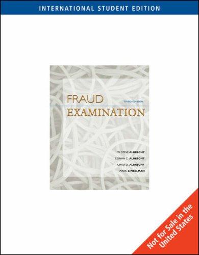 Fraud Examination (International Edition): W. Steve Albrecht