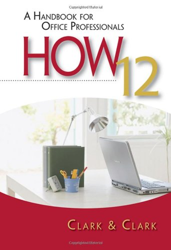 9780324662399: HOW 12: A Handbook for Office Professionals (How (Handbook for Office Workers))