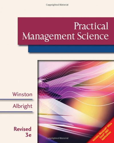 9780324662504: Practical Management Science, Revised (with CD-ROM, Decision Making Tools and Stat Tools Suite, and Microsoft Project)