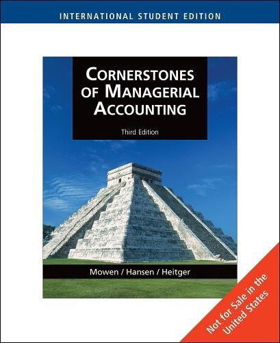 9780324663051: Cornerstones of Managerial Accounting