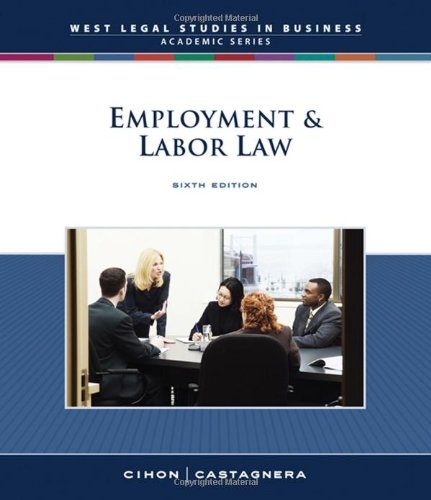 9780324663662: Employment and Labor Law, Reprint (South-Western Legal Studies in Business Academic)