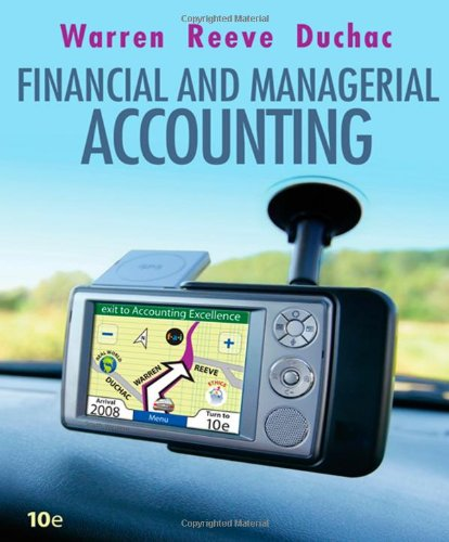 Financial & Managerial Accounting (Available Titles CengageNOW): Carl S. Warren,