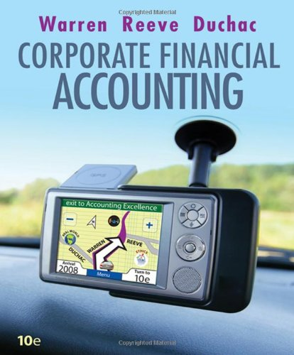9780324663839: Corporate Financial Accounting (Available Titles CengageNOW)