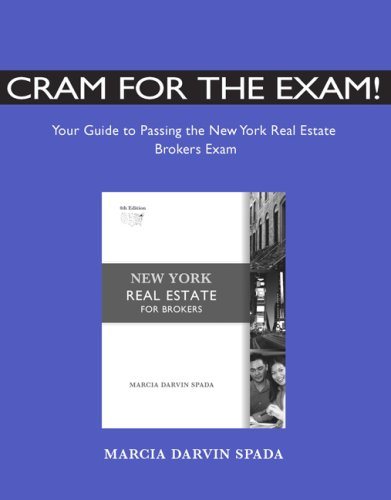 9780324664140: Cram for the Exam! Your Guide Pass NY Real Estate Broker's Exam
