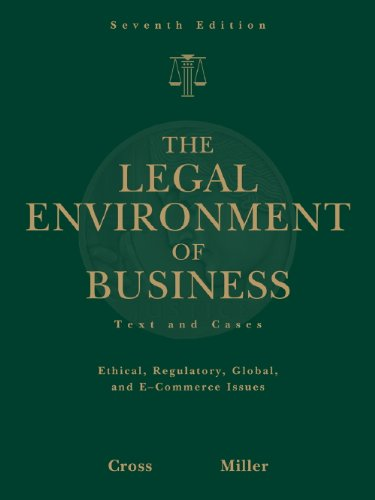 9780324664294: Study Guide for Cross/Miller's The Legal Environment of Business, 7th