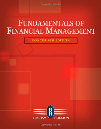 9780324664553: Fundamentals of Financial Management, Concise Edition (with Thomson ONE - Business School Edition) (Available Titles CengageNOW)