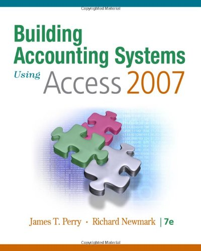 Building Accounting Systems Using Access 2007: Gary P. Schneider;