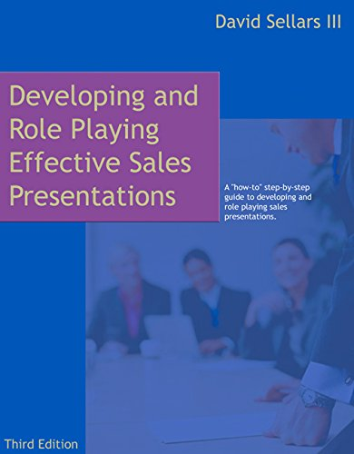 Bundle: Developing and Role Playing Effective Sales Presentations, 3rd + Professional Selling: A ...