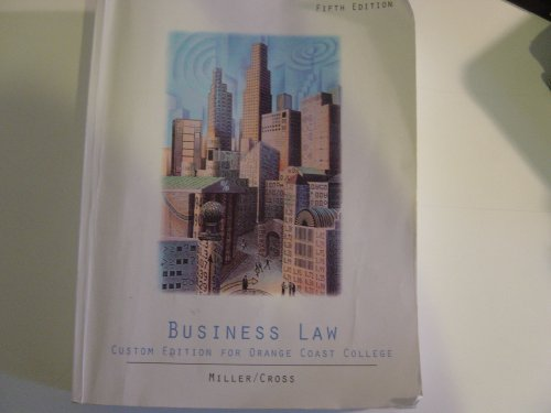 Business Law: Text and Cases: clarkson, miller, jentz, cross