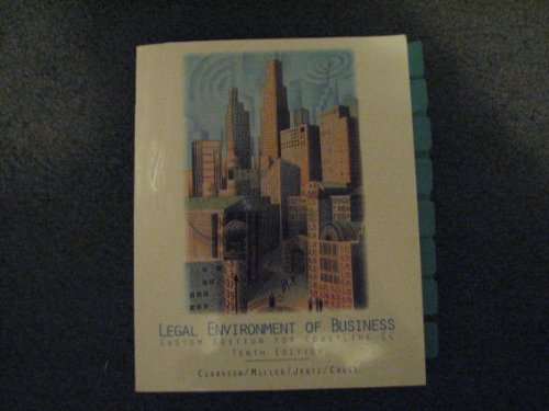 9780324677942: Legal Environment of Business/Custom Edition for Coastline CC