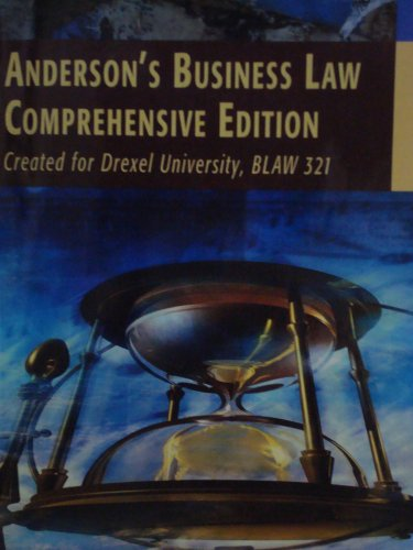 9780324684735: Anderson's Business Law Comprehensive Edition (Created for Drexel University, Blaw 321)