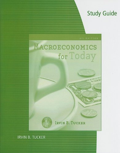 9780324782059: Study Guide for Tucker's Macroeconomics for Today, 6th