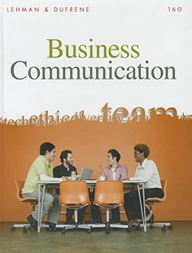 Business Communication (Book Only): Lehman, Carol M.; DuFrene, Debbie D.