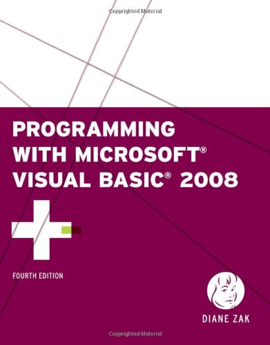 9780324782769: Programming with Microsoft Visual Basic 2008 (Available Titles Skills Assessment Manager (SAM) - Office 2010)