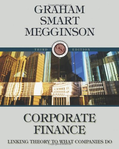 9780324782912: Corporate Finance: Linking Theory to What Companies Do
