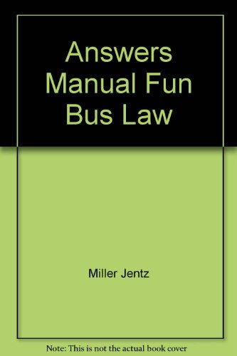 9780324783865: Answers to Questions and Case Problems for Fundamentals of Business Law Summarized Cases, 8th ed. and Fundamentals of Business Law Excerpted Cases, 2nd ed.